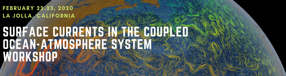 Surface Currents in the Coupled Ocean-Atmosphere System Workshop